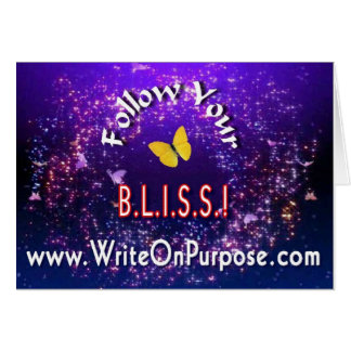 Follow Your BLISS Greetings Card