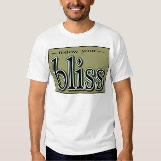 Follow your Bliss Tshirt