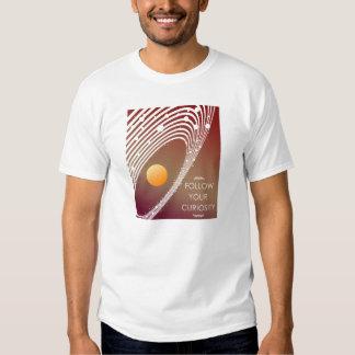 Follow Your Curiousity T-shirt