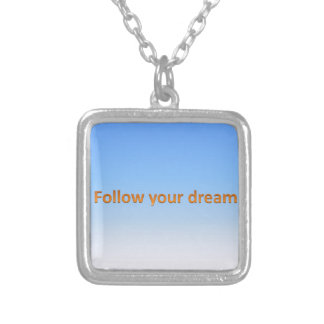 follow your dream silver plated necklace