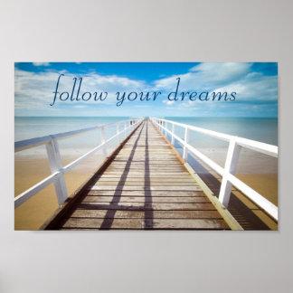 Follow Your Dreams Beach Poster