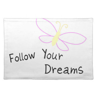 Follow Your Dreams Butterfly Cloth Placemat
