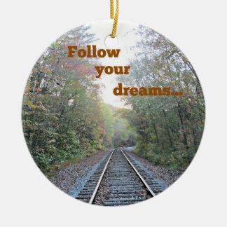 Follow your dreams ceramic ornament