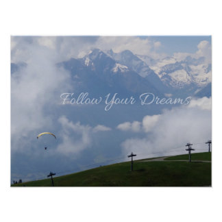 Follow Your Dreams custom poster