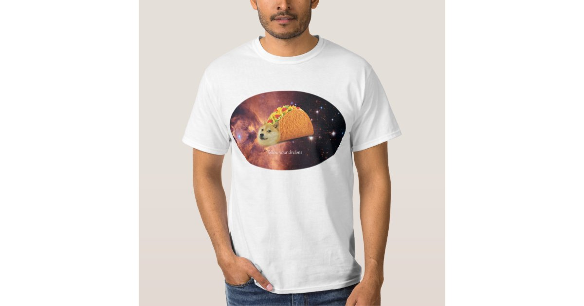 Follow Your Dreams Doge T Shirt Zazzlecom