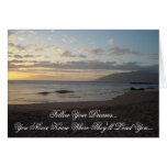Follow Your Dreams.. Greeting Card
