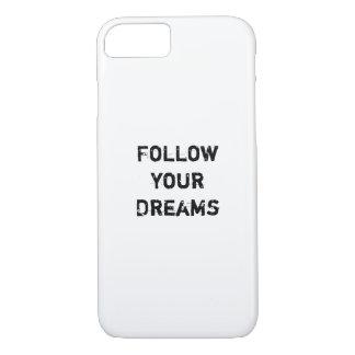 """Follow your Dreams."" iPhone 8/7 Case"