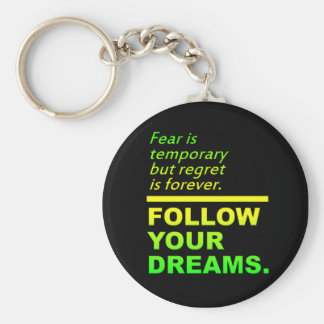 Follow Your Dreams keychain