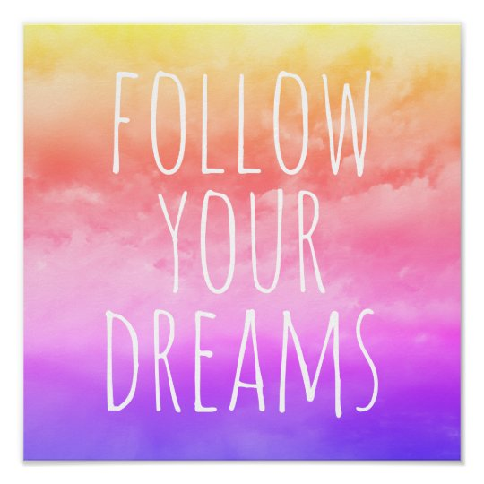 Follow Your Dreams Kids\' Room Inspirational Quote Poster