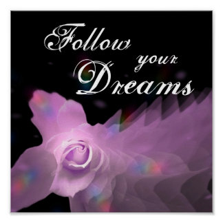 Follow Your Dreams Lilac Pink Butterfly Rose Poster