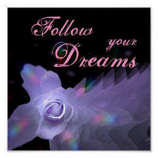 Follow Your Dreams Purple Butterfly Rose Poster