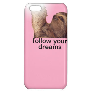 Follow your dreams - sloth pink case for iPhone 5C