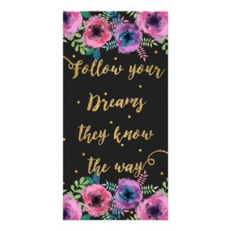 """""""Follow your dreams they know the way"""" quote Card"""