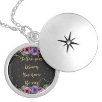 """Follow your dreams they know the way"" quote Locket Necklace"