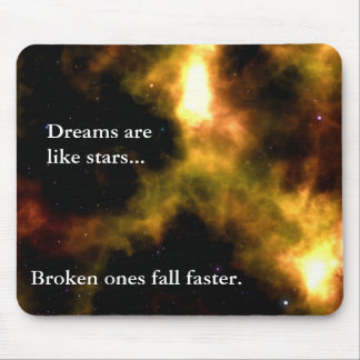 Follow your dreams to the stars mouse pad