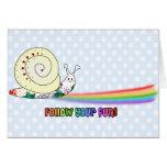 Follow Your Fun Cute Snail Rainbow Card