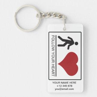 FOLLOW YOUR HEART 002a SIGN - KEYCHAIN