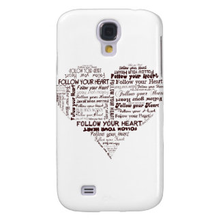 Follow Your Heart Black and White Galaxy S4 Cover