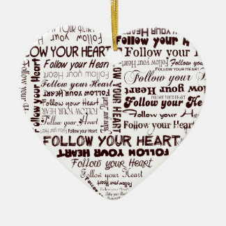 Follow Your Heart - black and white ornament