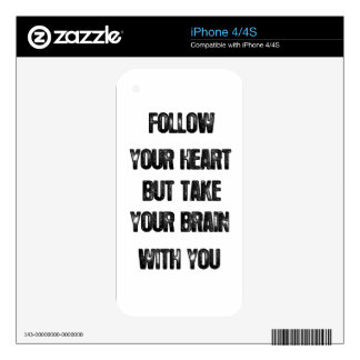 follow your heart but take your brain, life quote decals for iPhone 4S