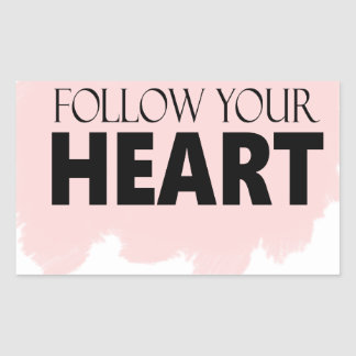 Follow Your Heart & Pink Paint Swish Sticker