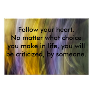 Follow your heart, poster