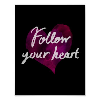 Follow Your Heart Poster (Black)