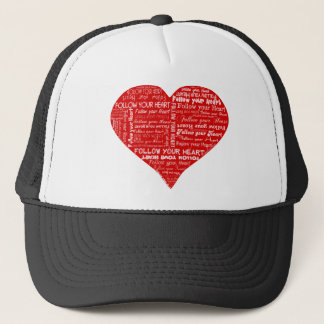 Follow Your Heart - Red and white Trucker Hat