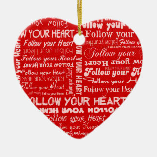 Follow Your Heart - Red Ornament