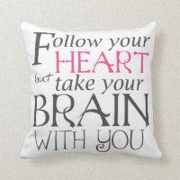 Follow Your Heart Text Design Pillow