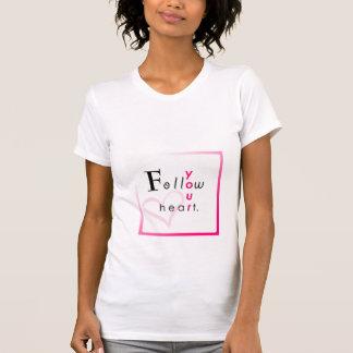 Follow Your Heart, TwistedHearts T-Shirt