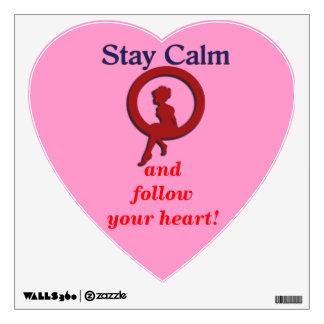 Follow your heart wall sticker