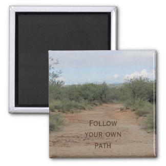 Follow Your Own Path Desert Trail Inspirational Magnet
