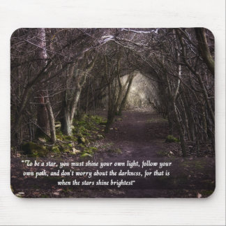 Follow Your Own Path mousemat Mouse Pad