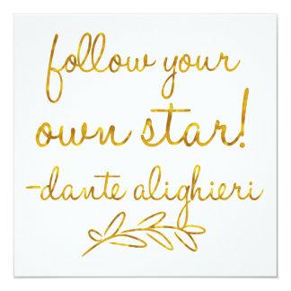 Follow Your Own Star Dante Gold Faux Foil Metallic Card