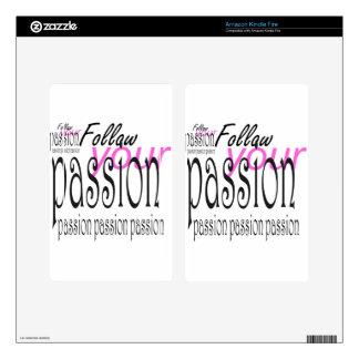 Follow your passio kindle fire decal