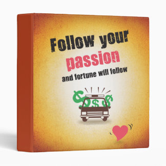 Follow Your Passion Binder