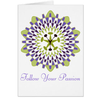 Follow Your Passion - Passion Flower Card