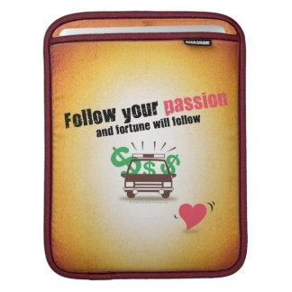 Follow Your Passion Sleeve For iPads