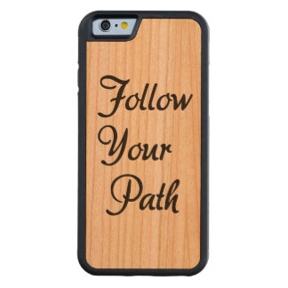 Follow Your Path Wood IPhone Phone Case Gift Carved® Cherry iPhone 6 Bumper Case