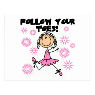 Follow Your Toes Ballerina Tshirts and Gifts Postcard
