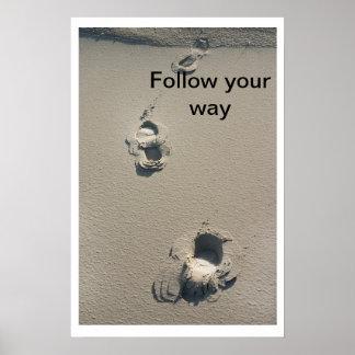 Follow your way print