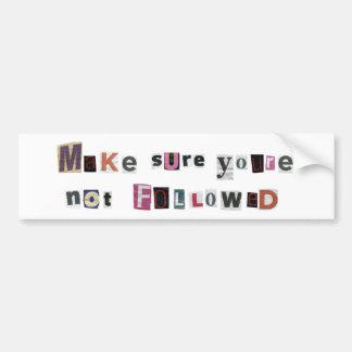 Followed Bumper Sticker