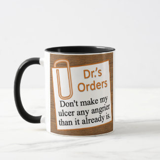 Following the doctor's orders mug