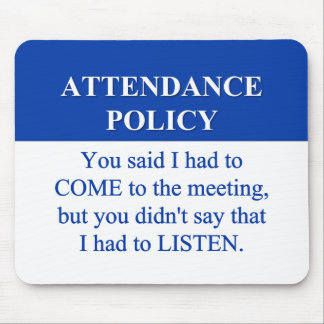 Following the Employee Attendance Policy (2) Mouse Pad