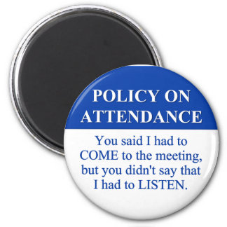 Following the Employee Attendance Policy (3) 2 Inch Round Magnet