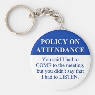 Following the Employee Attendance Policy (3) Basic Round Button Keychain