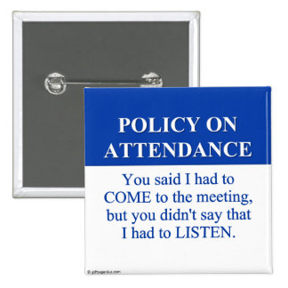 Following the Employee Attendance Policy (3) Pinback Button