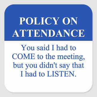 Following the Employee Attendance Policy (3) Square Stickers