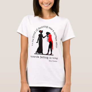 Fond of Dancing T-Shirt